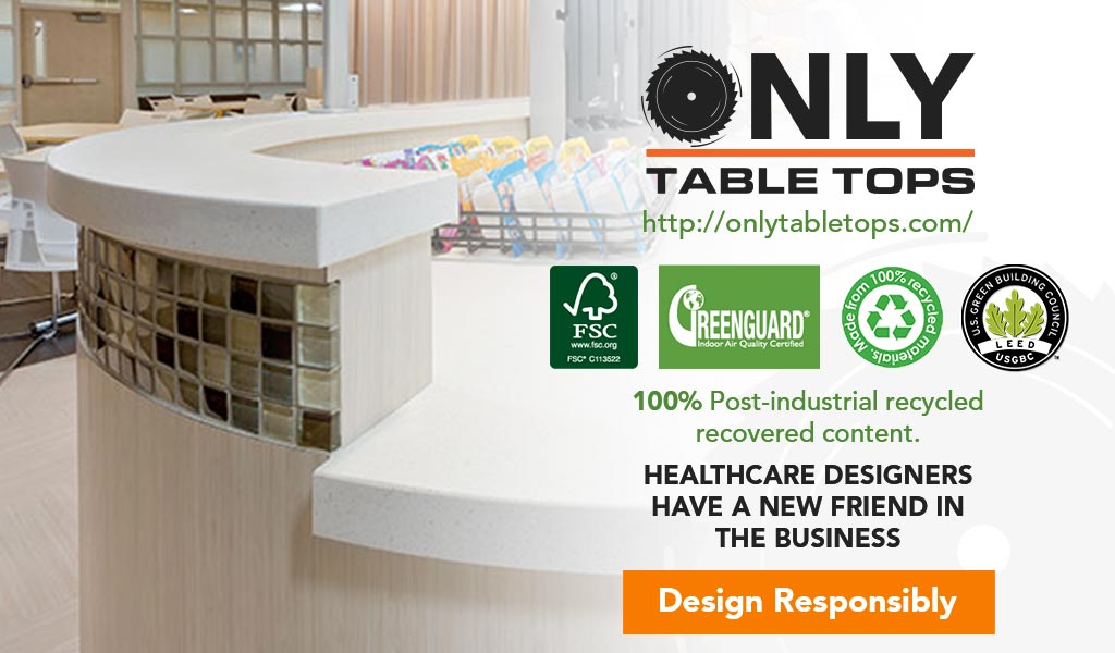 Healthcare Design Trends Sustainable Cleanable Green Building Products Only Table Tops Manufacturer Phoenix Arizona